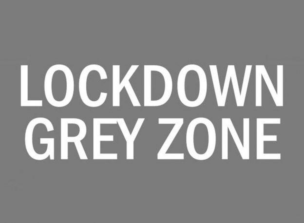 Lockdown Grey Zone